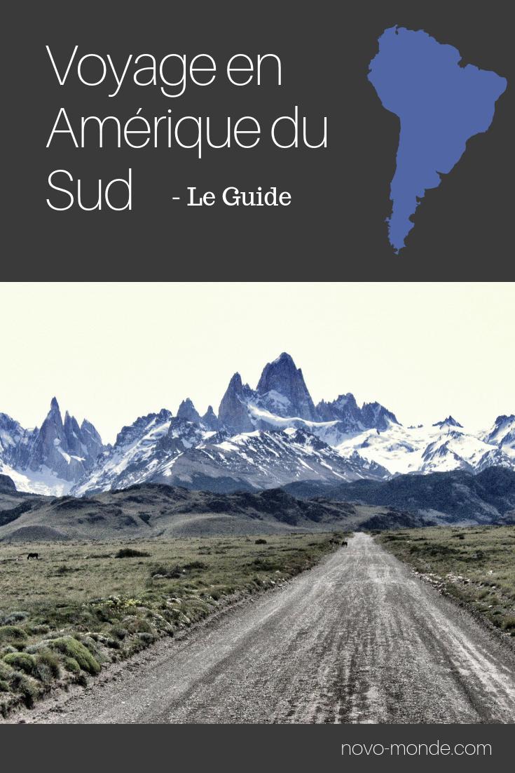 Voyage en Amerique du Sud: le guide