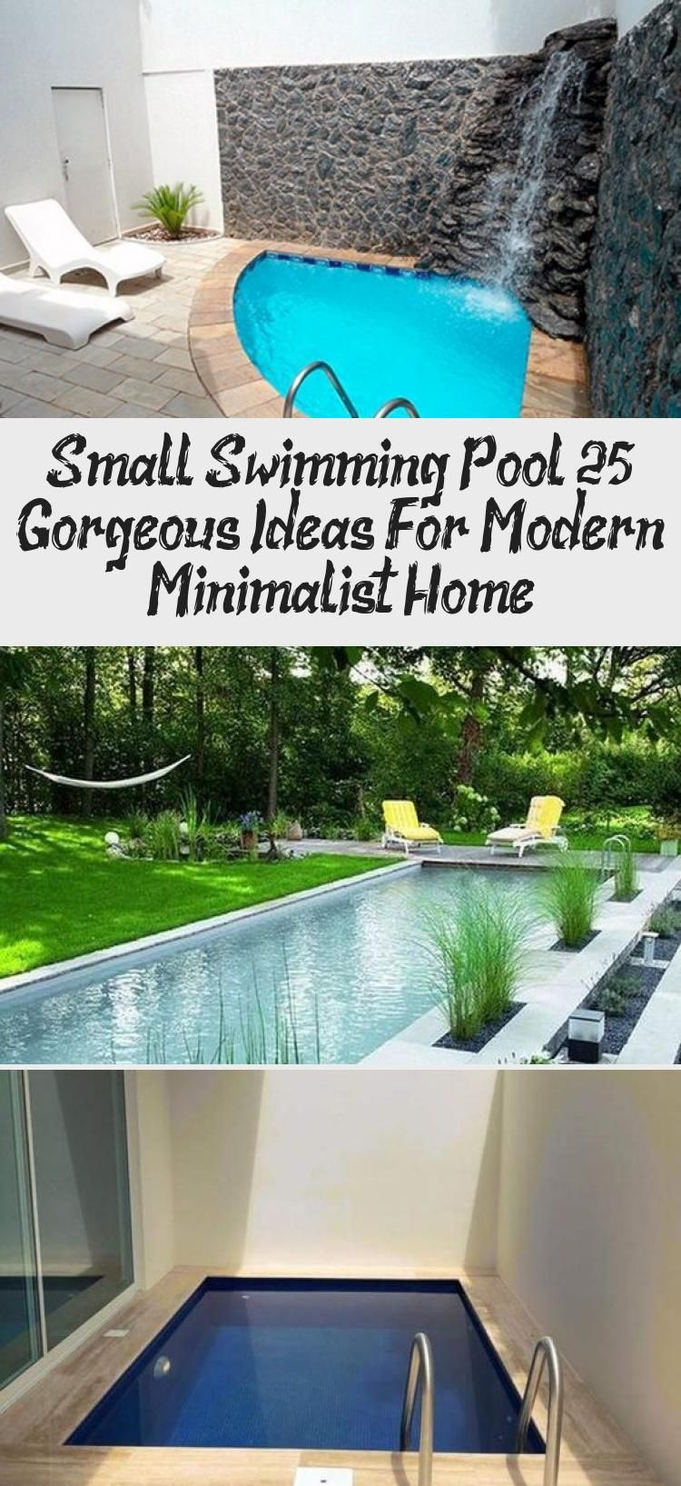 Small Swimming Pool 25 Gorgeous Ideas For Modern Minimalist Home Decor Small Swimming Pools Swimming Pools Rectangular Swimming Pools