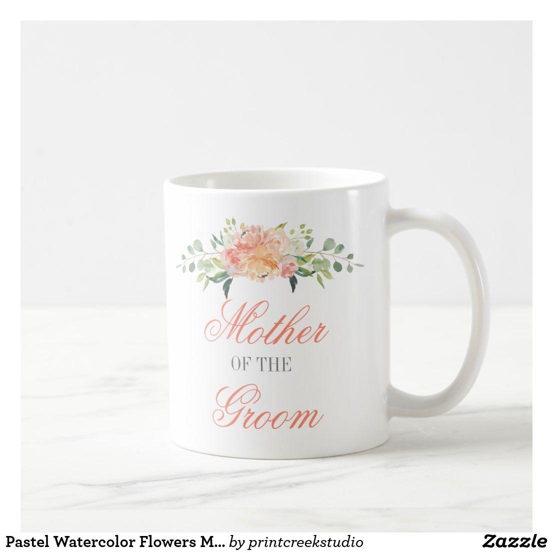 Pastel Watercolor Flowers Mother of the Groom Coffee Mug | Floral ...