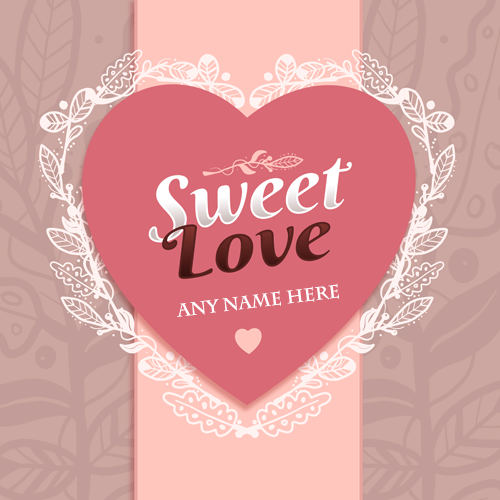 Write Name On Love Wallpaper With Name Free Download Generate Sweet