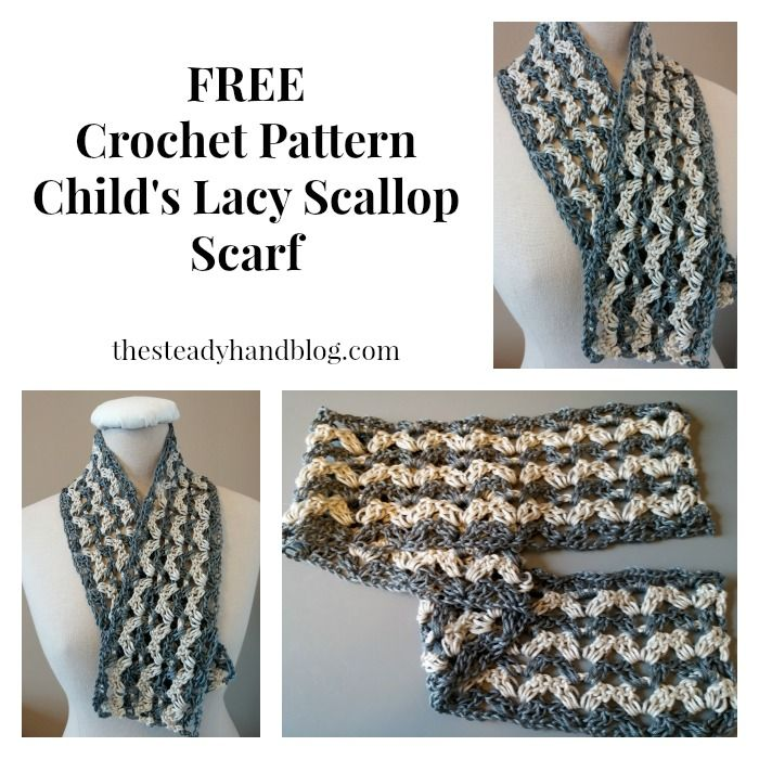Free Crochet Pattern Childs Lacy Scallop Scarf Thesteadyhandblog