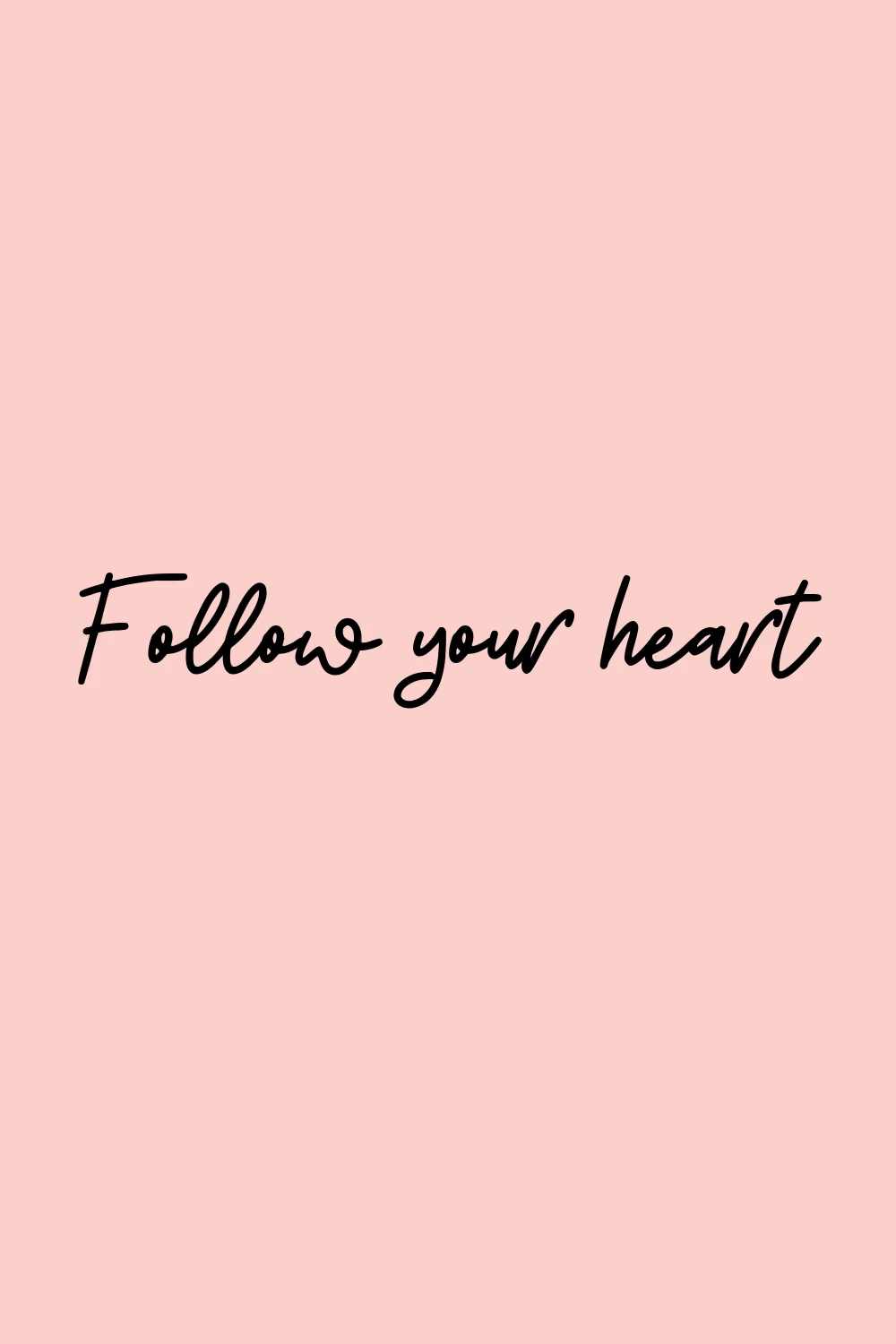 Follow your heart 🎀 Join the biggest iPhone Wallpaper Community on Pinterest!
