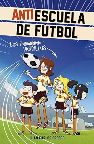 Los 7 Craks. Antiescuela De Fútbol 1 (MIDDLE GRADE) de JU... https://www.amazon.es/dp/8420488003/ref=cm_sw_r_pi_dp_b02jxbSRKN5SZ