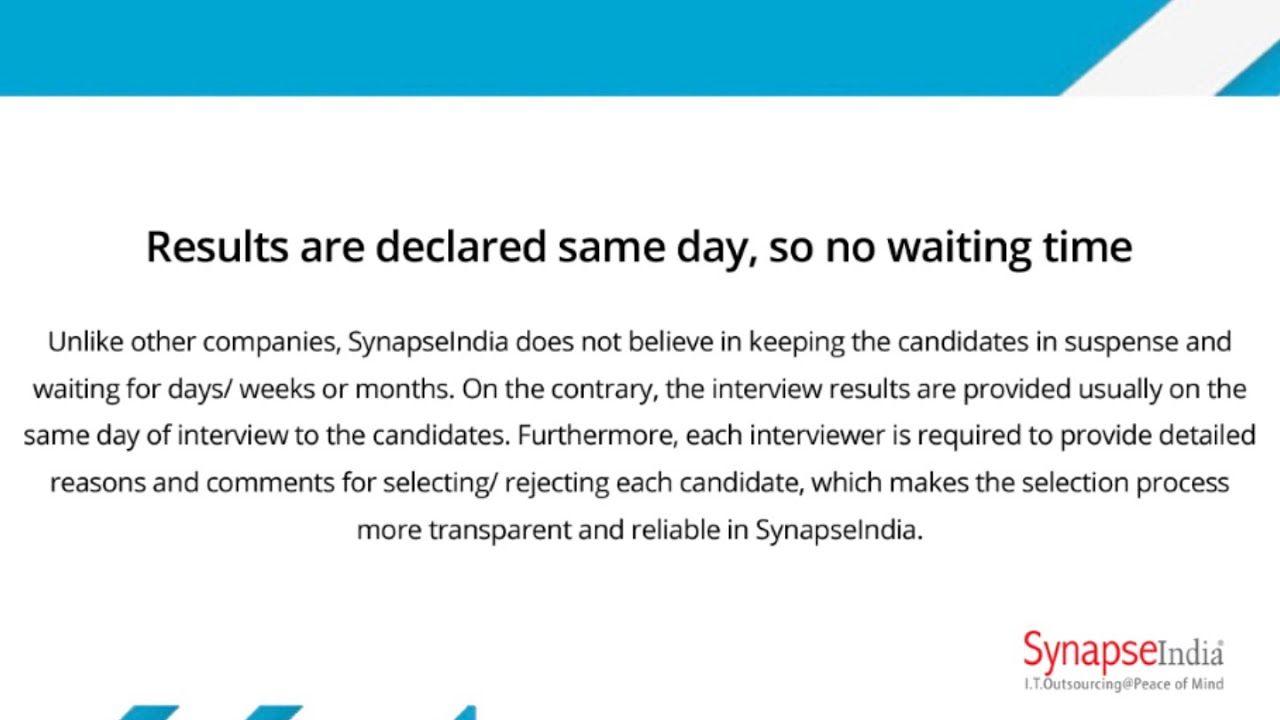 SynapseIndia Recruitment process is totally unbiased