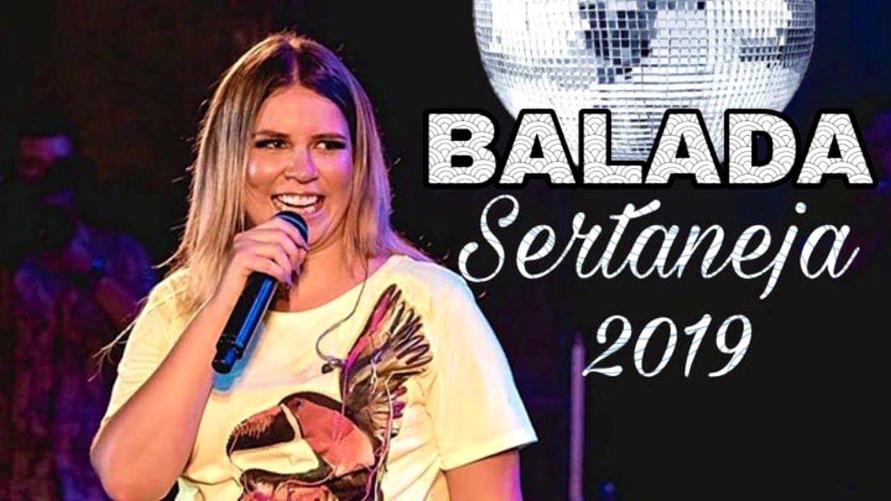 Balada Sertaneja 2019 Sertanejo Remix Balada Sertaneja Tops
