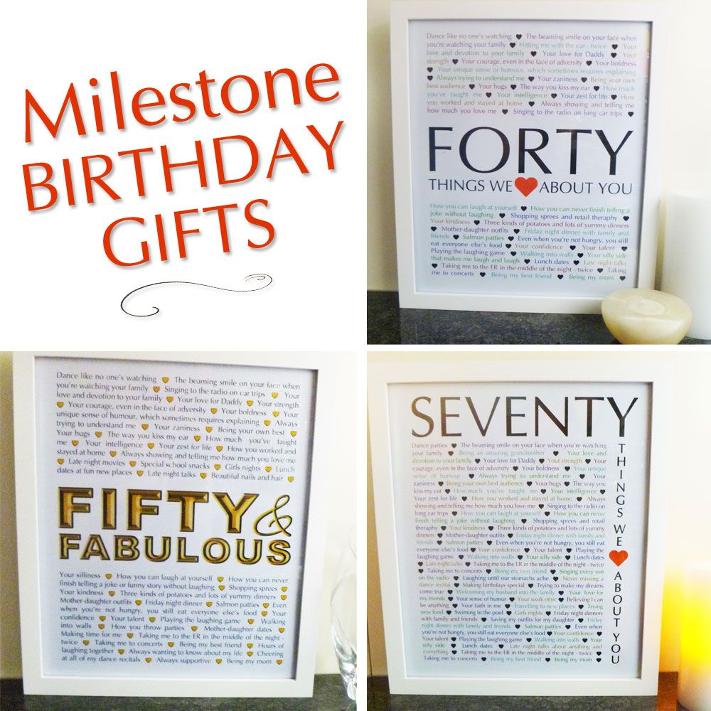Things We Love About You Are The Perfect Milestone Birthday Gifts Here Youll Find 40th 50th And 70th Presents Create Your Own Heartfelt Gift