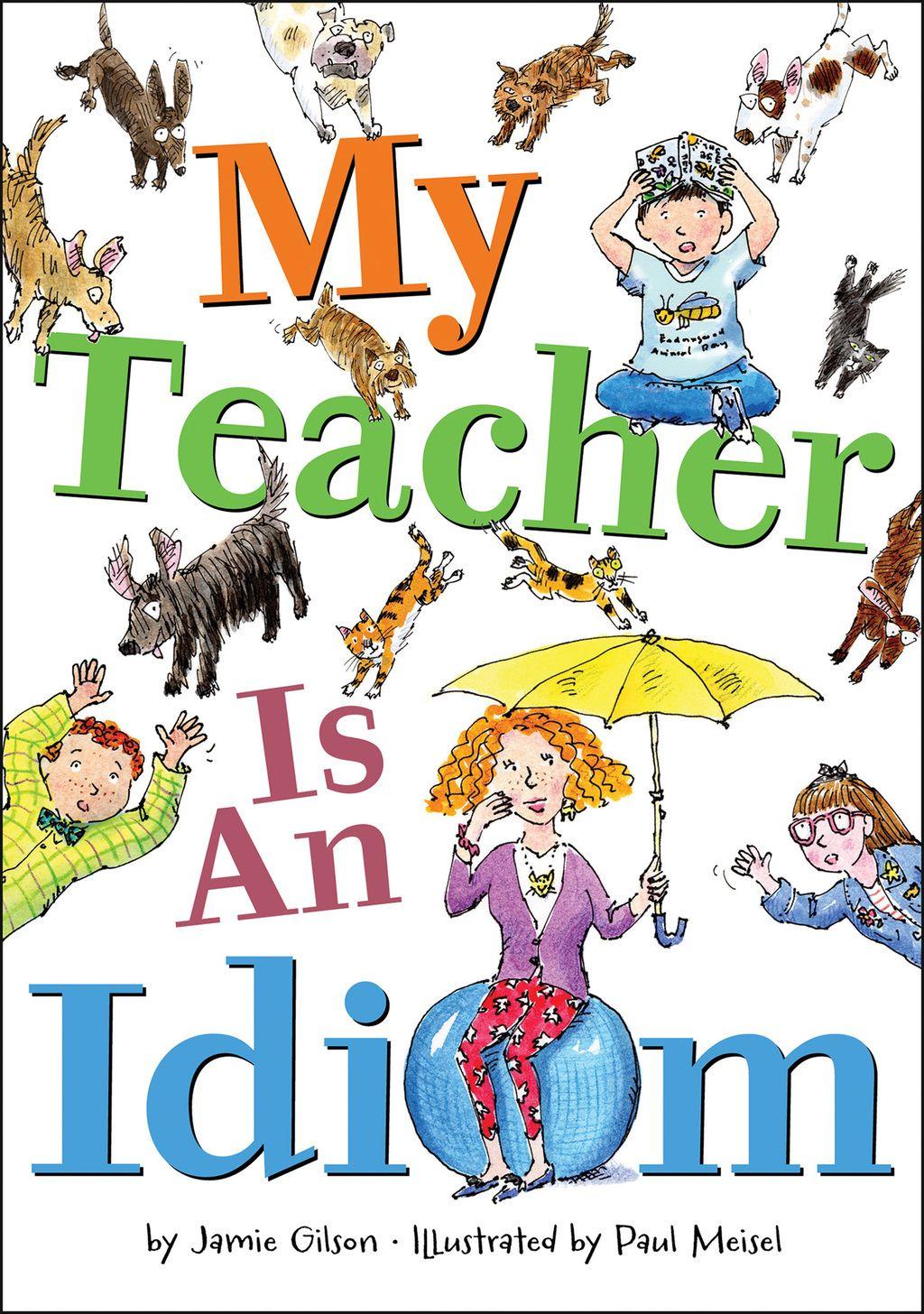 My Teacher Is An Idiom Ebook
