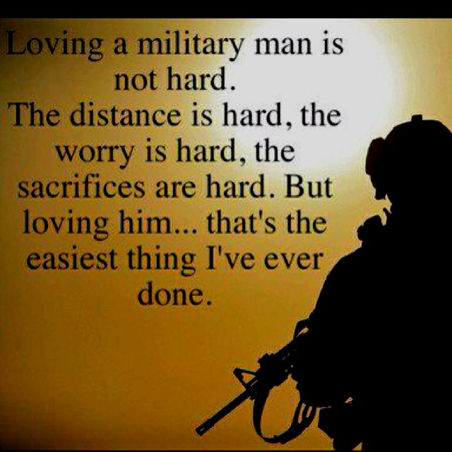 Love Quotes For Him Military : MILITARY MAN Quotes Like Success