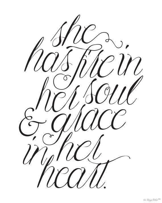 She Has Fire In Her Soul Grace In Her Heart By Evadesignstudio