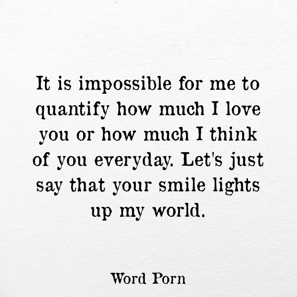 Open Word Hopeless Romantic Love Quotes Meaningful Words Word Smile Romance Quotes Love Sweet Words
