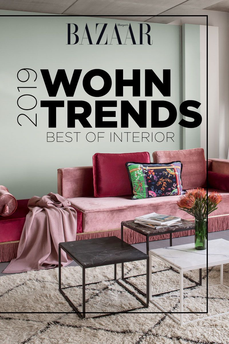 Das Sind Die 3 Wichtigsten Wohntrends Für 2019 Interior