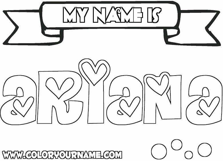 Arianahearts Jpg 780 565 Name Coloring Pages Coloring Pages Inspirational Coloring Pages
