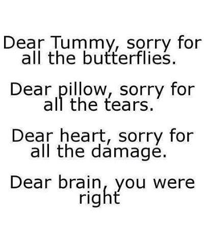 Dear Brain You Were Right Brain Quotes Truth Pinterest