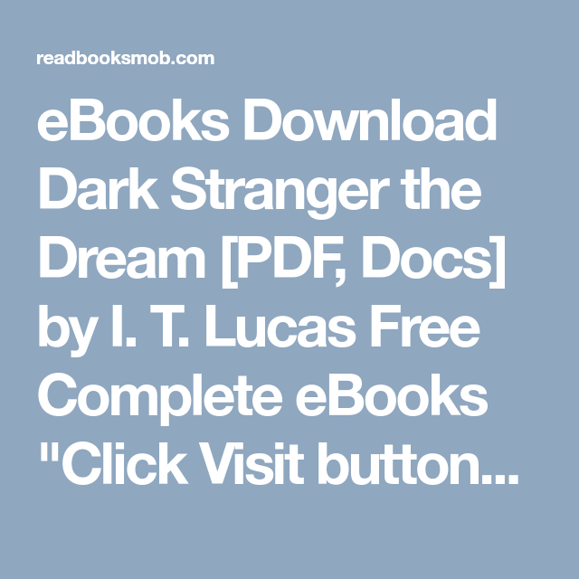 Ebooks Download Dark Stranger The Dream Pdf Docs By I T Lucas Free Complete Ebooks Click Visit Button To Access Full Free Ebook Ebooks Ebook Free Ebooks
