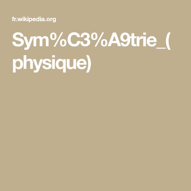 Sym C3 A9trie  Physique
