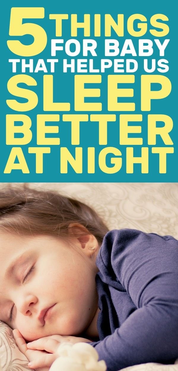 5 Things for Baby That Helped Us Sleep Better at Night ...