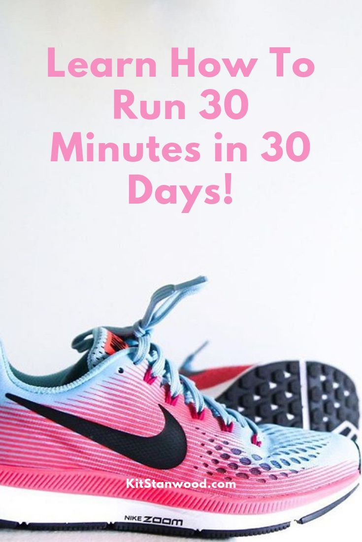 Learn how to #run 30 minutes without stopping in 4 to 5 weeks #running #runningtips #runningtipsforb...