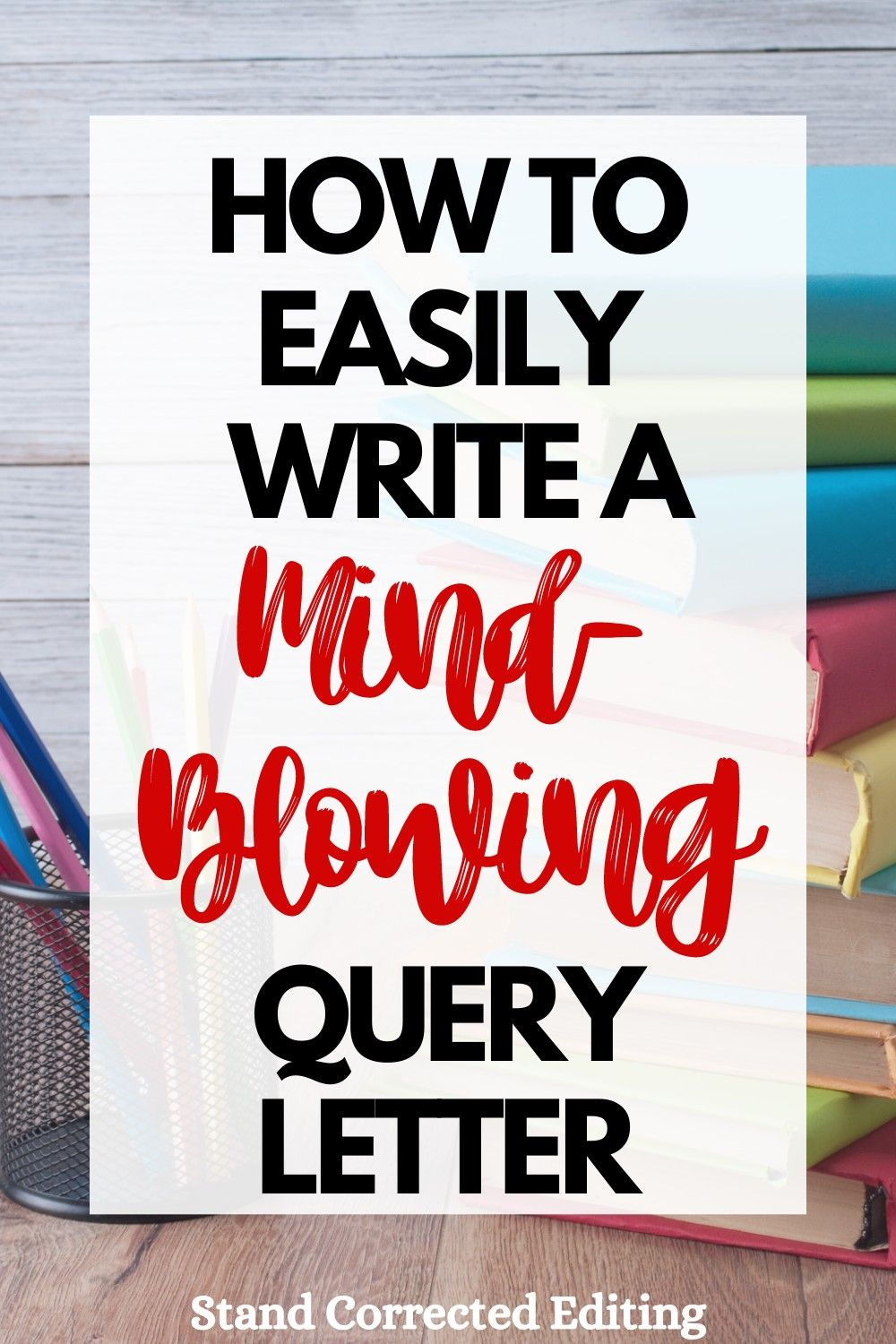 How to Write a Flawless Query Letter for Your Dream Literary Agent
