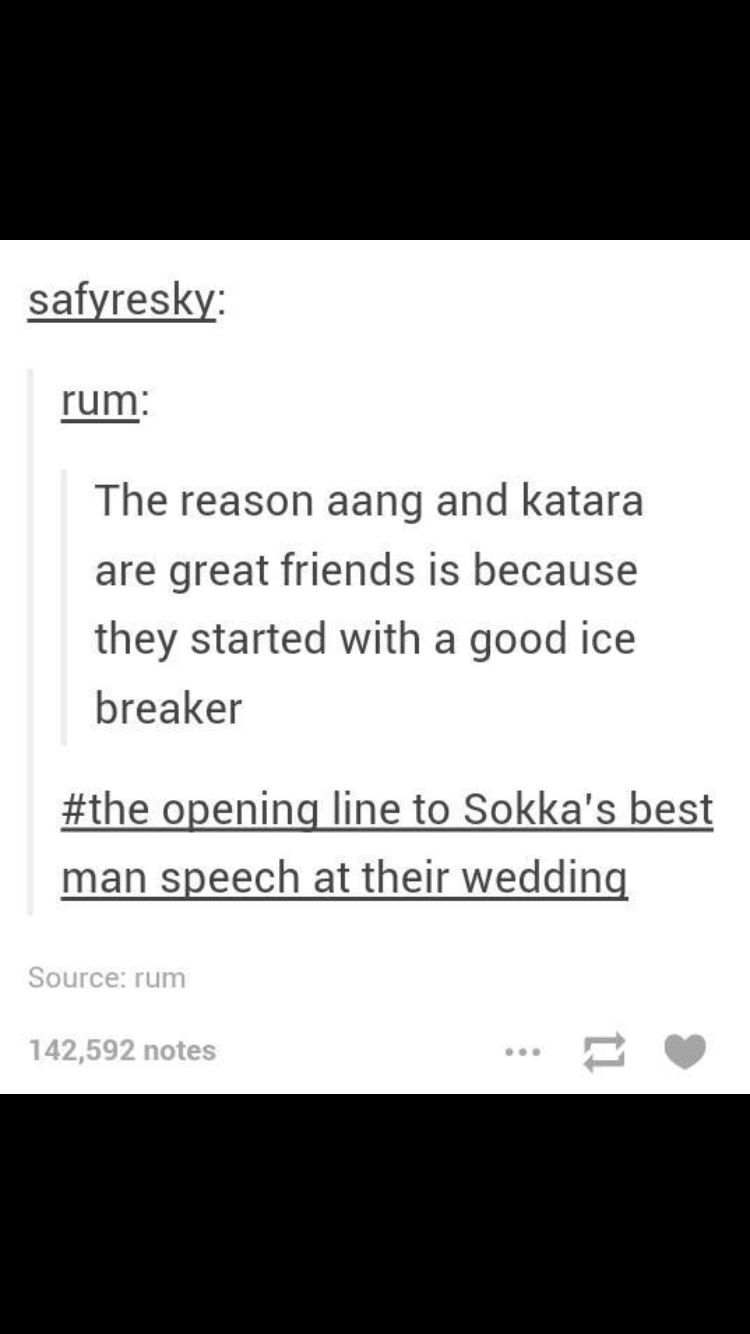 If Sokka Was At The Wedding This Would Totally Be His Best Man Sch