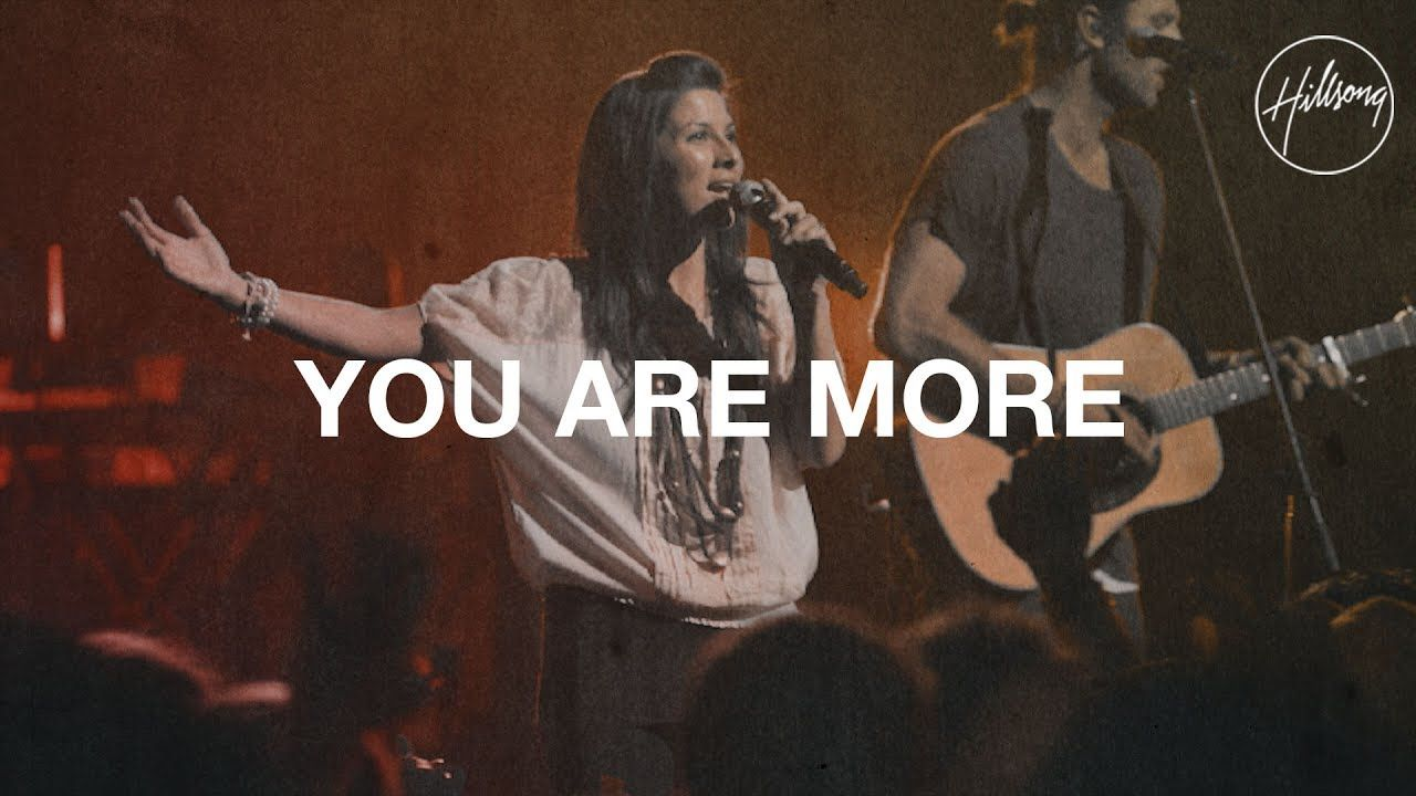 You Are More - Hillsong Worship - YouTube | Lord | Seeking