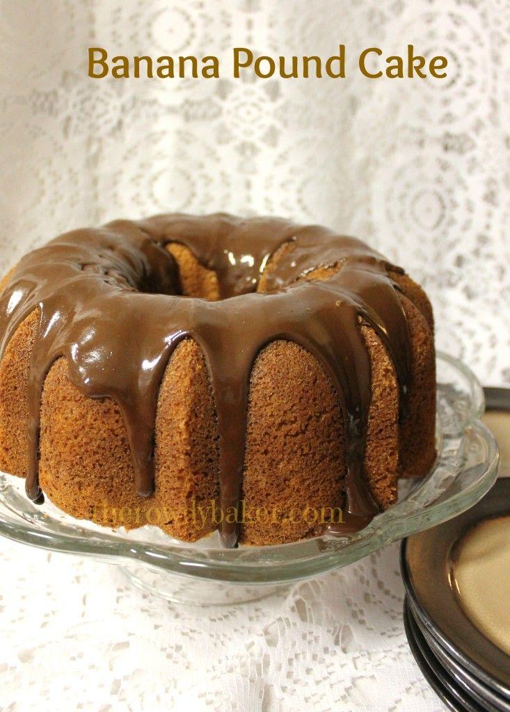 Banana pound cake the rowdy baker recipe banana