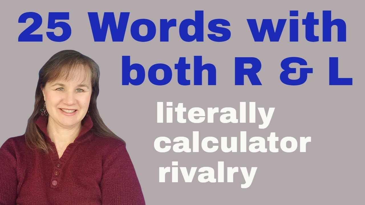 Difficult to pronounce english words r l in 2020