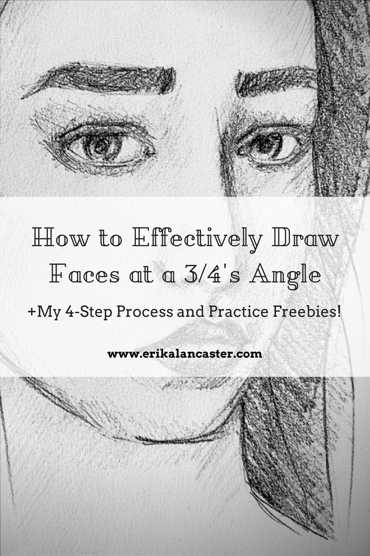How To Effectively Draw Faces At A 34s Angle My Personal Tips And