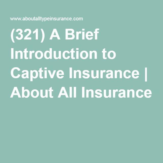 Captive Insurance Companies Definition