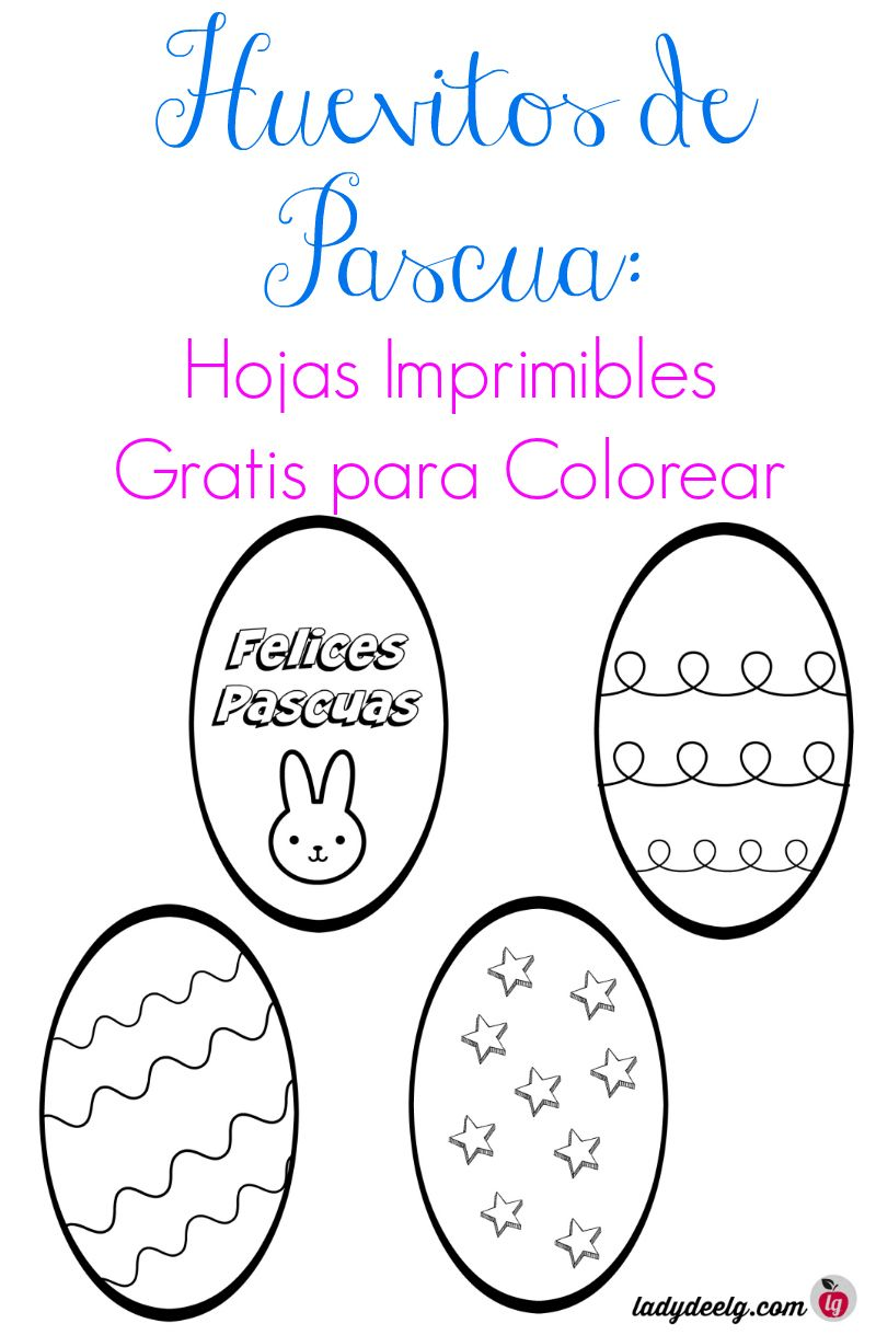 Huevitos de Pascua Para Colorear: Hojas Imprimibles Gratis | Pascua ...