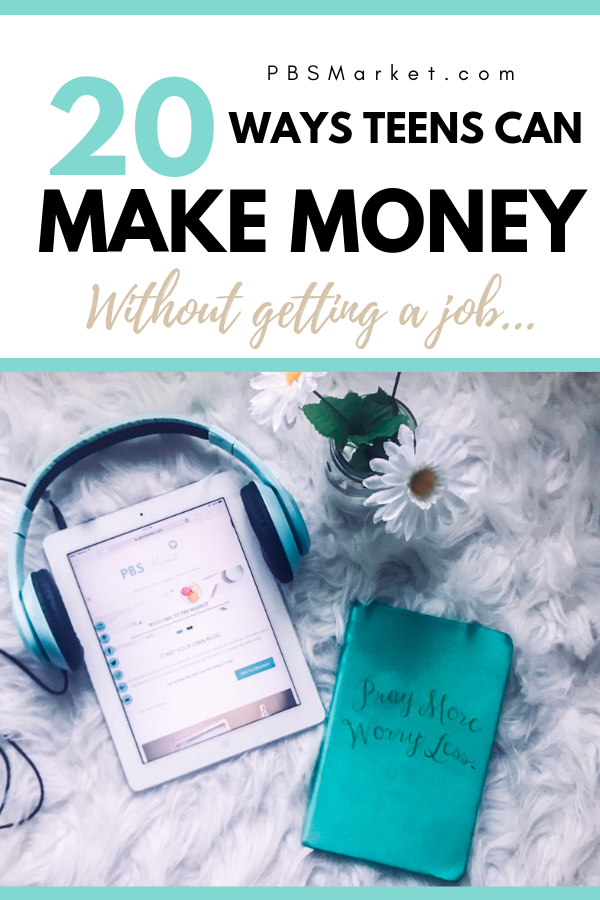 How to make money without a job teenager