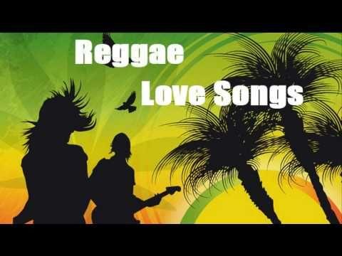 Best Reggae Love Songs Full playlist - YouTube | Music | Reggae