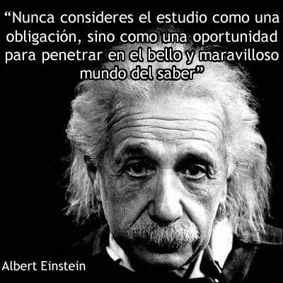 Frases Educación Citas De Einstein Frases Celebres Y Einstein
