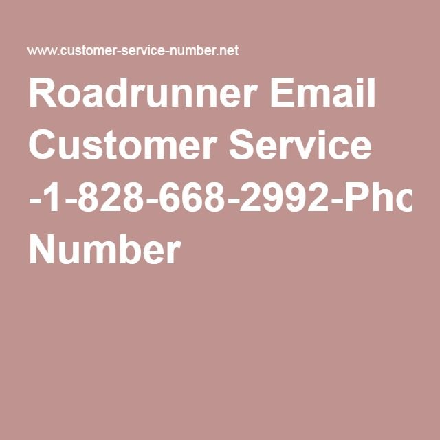 Roadrunner Email Customer Service -1-828-668-2992-Phone Number Avg