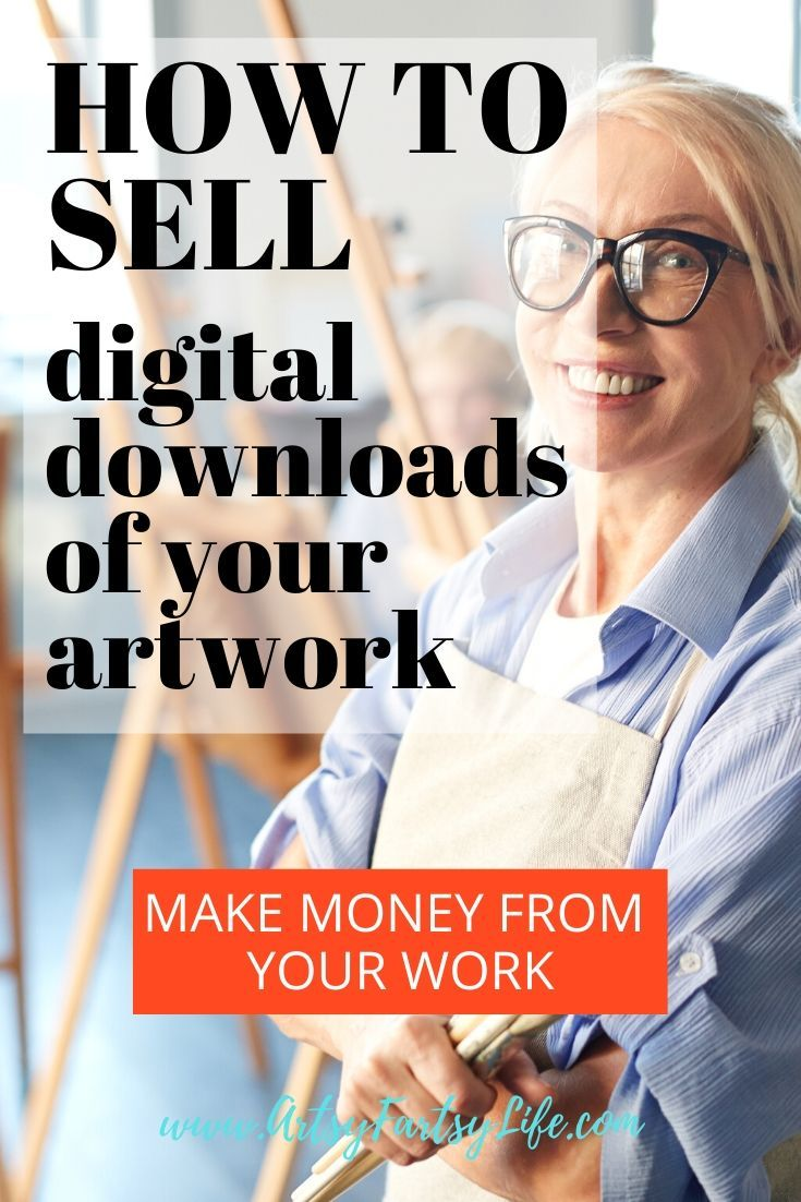 How To Sell Digital Downloads of Your Artwork... Part 1