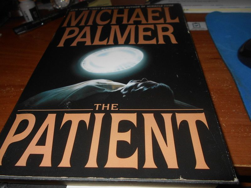 The Patient By Michael Palmer Hardcover Book Michael Fiction Books