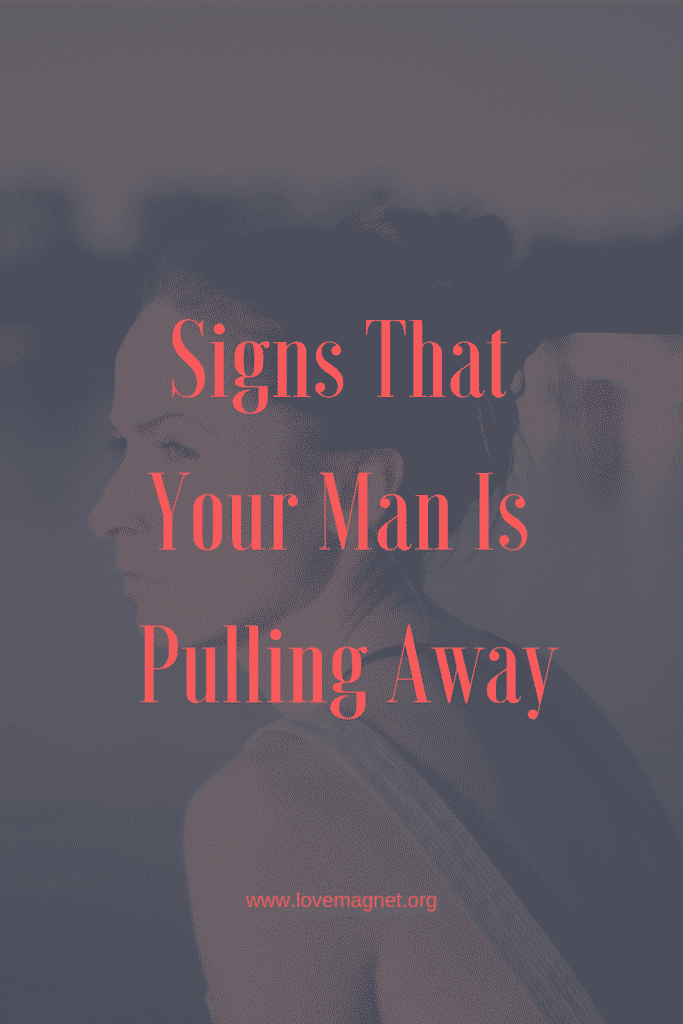Why men pull away relationships
