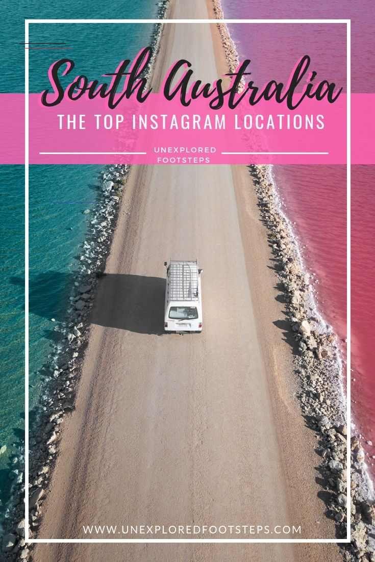 South Australia S Top Instagram Locations In 2020 Sudaustralien Instagram Spanien Reise