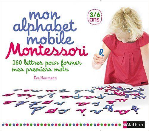 Amazon Fr Mon Alphabet Mobile Montessori Livres