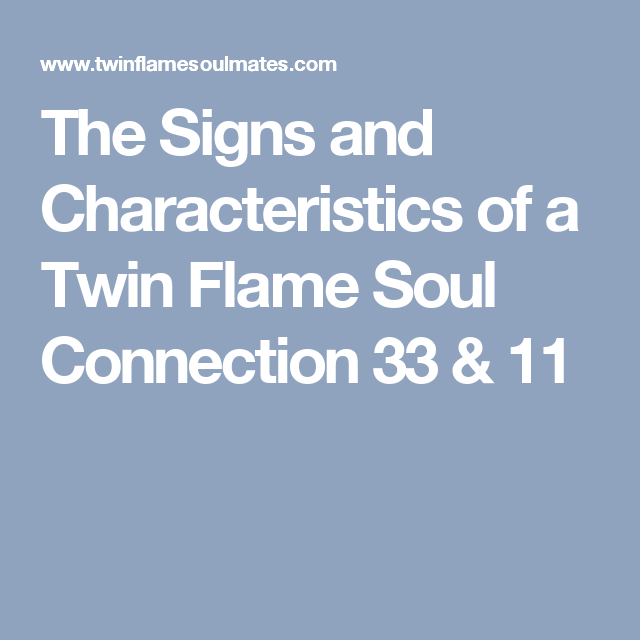 The Signs and Characteristics of a Twin Flame Soul