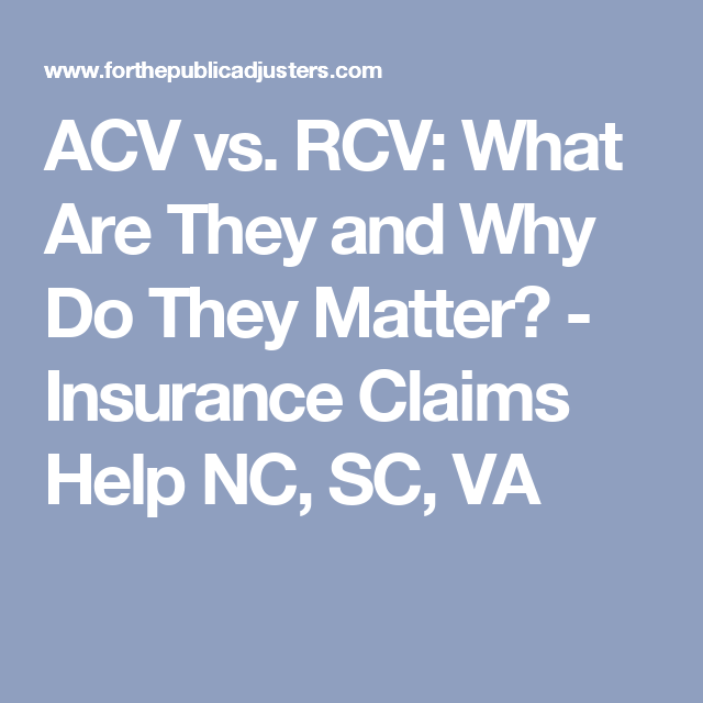 Acv Vs Rcv What Are They And Why Do They Matter Acv