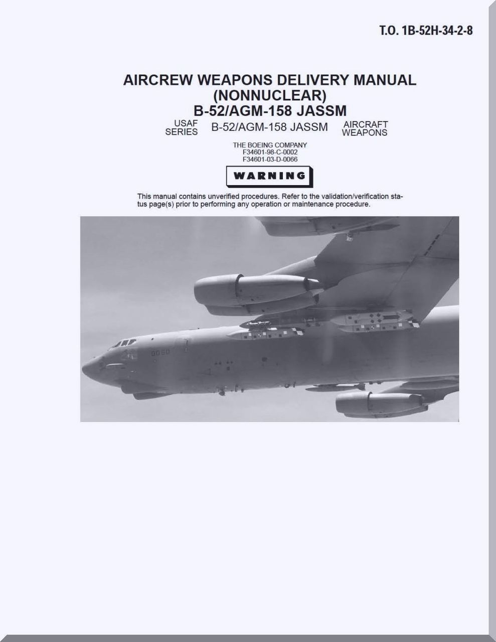 Boeing B-52 H Aircrew Weapon Delivery Manual ( NonNuclear ) - B-52 /  AGM-158 JASSM T.O. 1B-52H-34-2-8 - Aircraft Reports - Manuals Aircraft  Helicopter ...