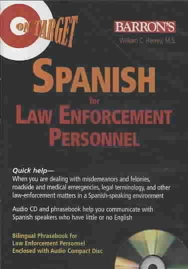 On Target Spanish for Law Enforcement Personnel