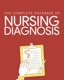 Nursing Diagnosis: The Complete Guide and List for 2019
