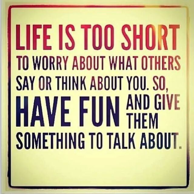 Life Is Too Short Funny Memes Truth Be Told Quotes Life