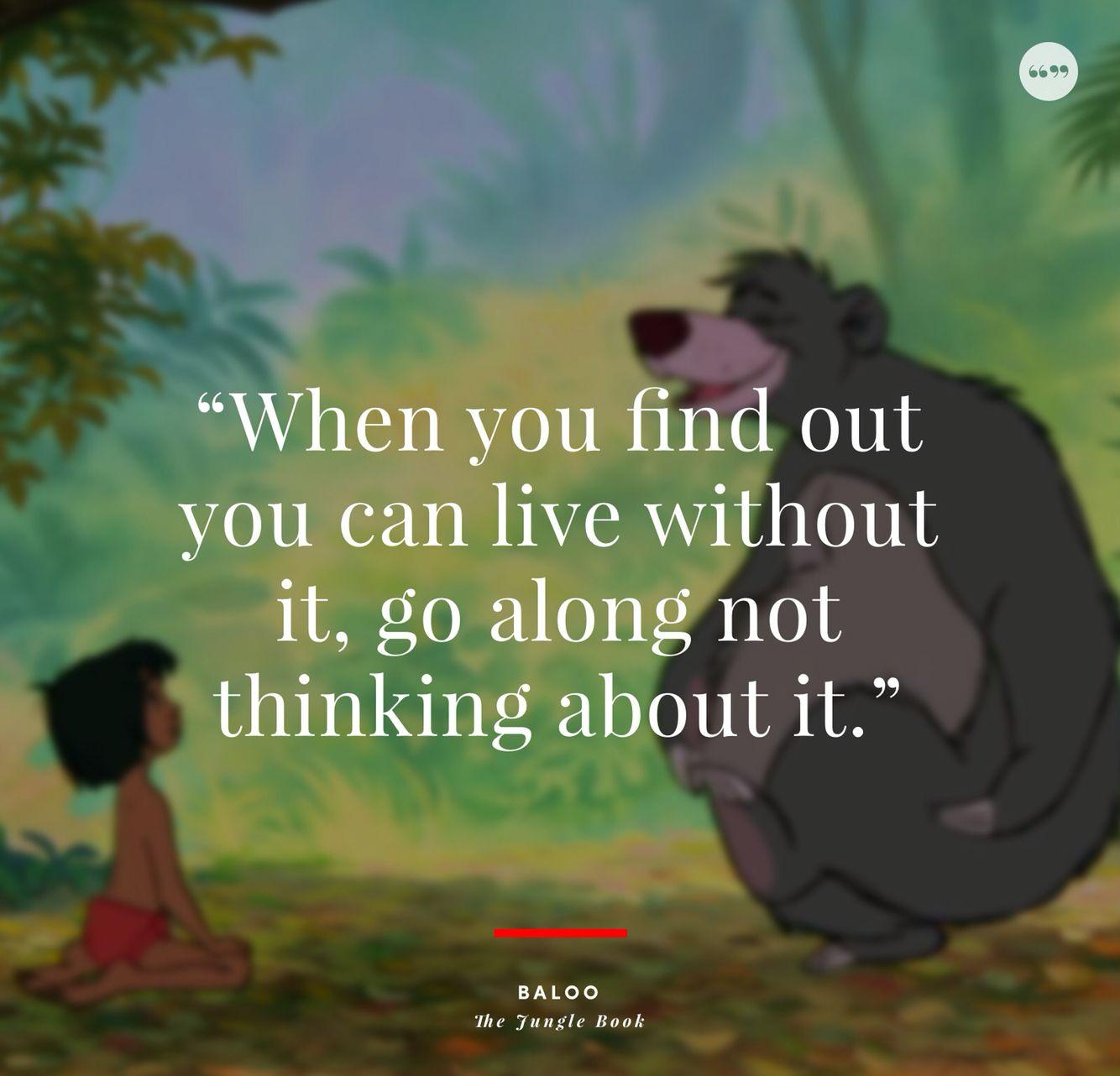Baloo The Jungle Book Jungle Book Quotes Cartoon Quotes Jungle Book