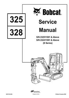 Bobcat 325 , 328 Hydraulic Excavator (D Series) Service