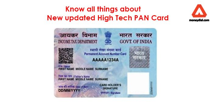 5 Things You Must Know About New Updated High Tech Pan Card Like It Is Having Qr Code For Quick Verification Name In Hi News Update High Tech Investment Advice