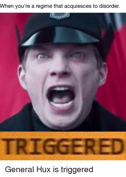 General Hux Triggered Star Wars Humor Star Wars Memes Star Wars Episodes
