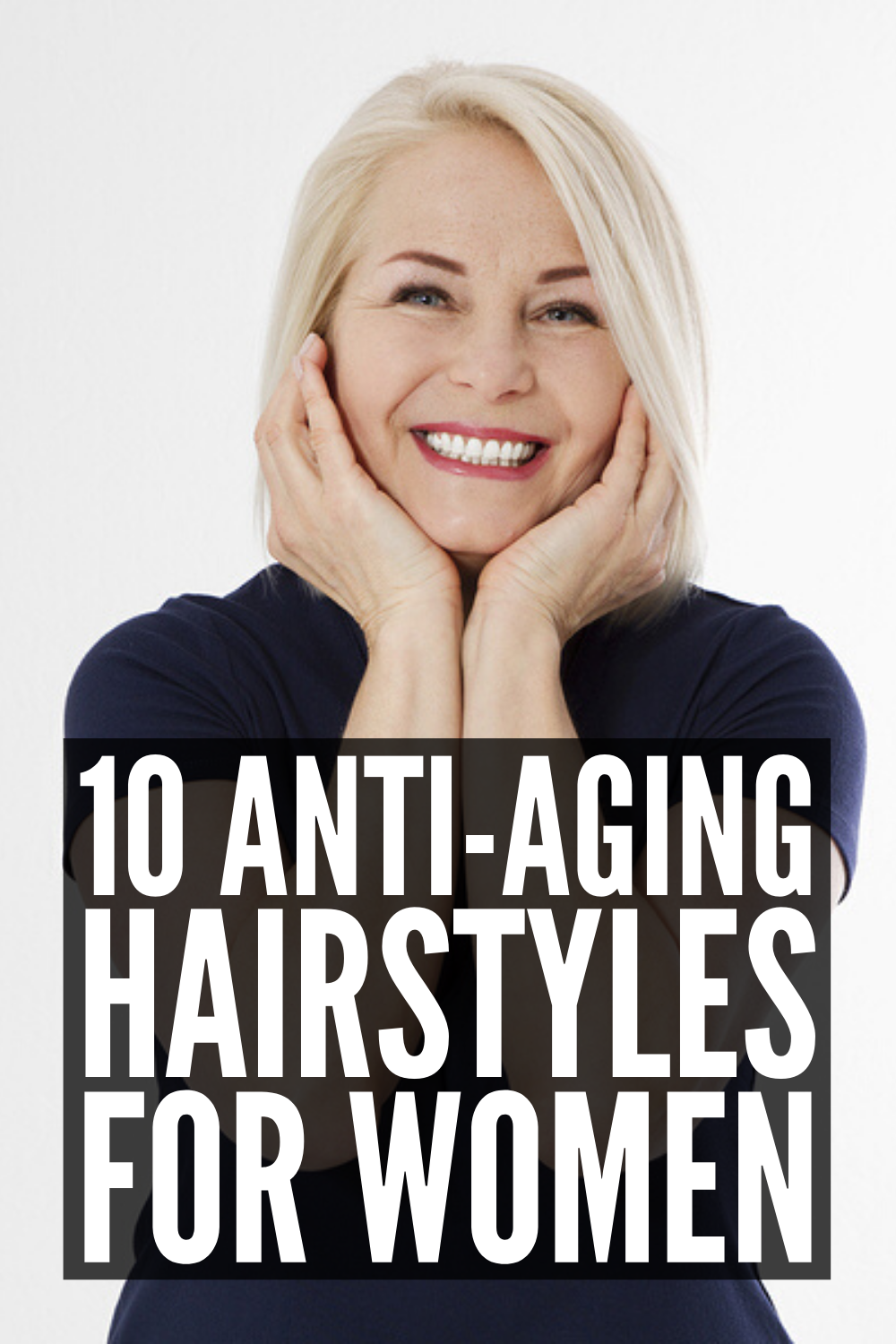 Middle Age & Fabulous: 10 Hairstyles That Make You