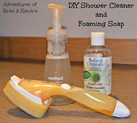 Adventures of Brad & Kendra: DIY Shower Cleaner & Foaming Hand Soap